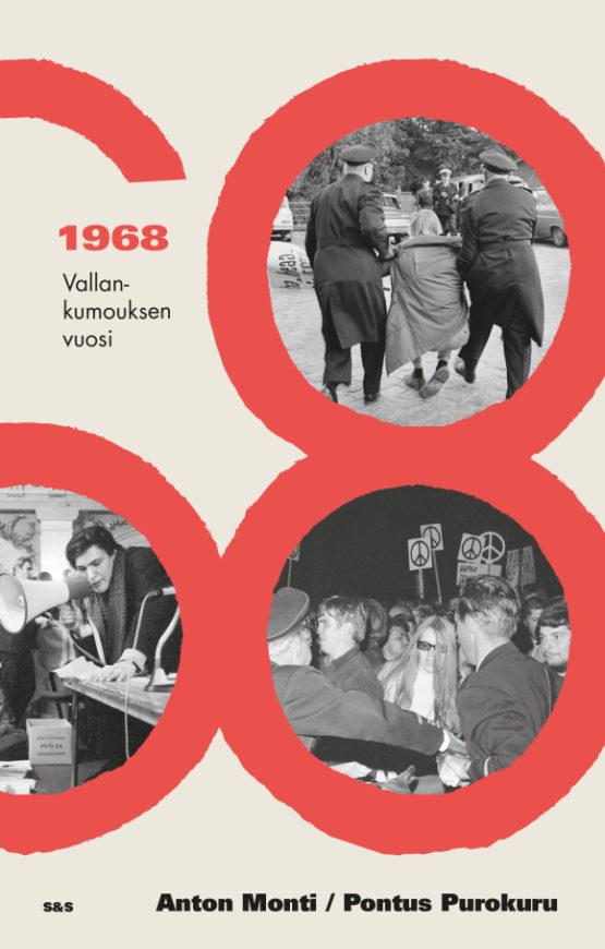 1968 – Vallankumouksen vuosi